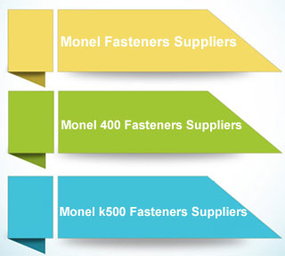 Monel Fasteners Suppliers in India